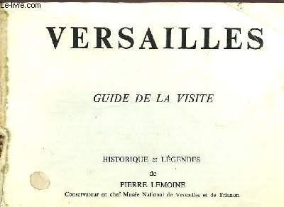 VERSAILLES - GUIDE DE LA VISITE