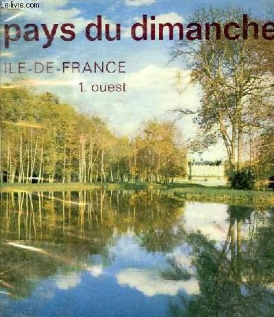PAYS DU DIMANCHE - ILE DE FRANCE