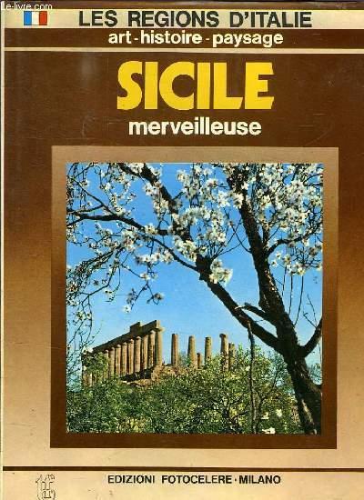 SICILE MERVEILLEUSE - ART HISTOIRE PAYSAGE