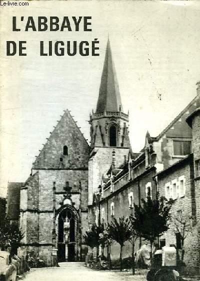 L'ABBAYE DE LIGUGE