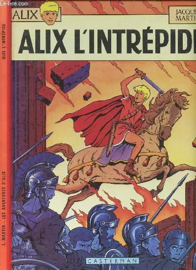 ALIX L'INTREPIDE - TOME 1.