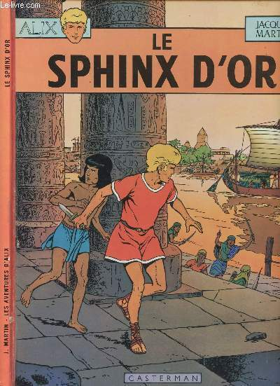 ALIX - TOME 2 : LE SPHINX D'OR.