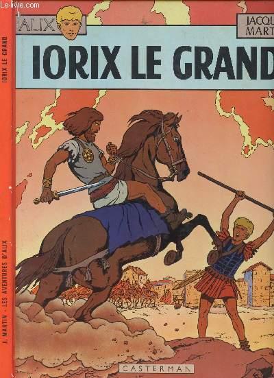 ALIX - TOME 10 : IORIX LE GRAND.