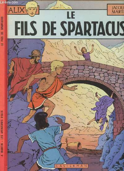 ALIX - TOME 11 : LE FILS DE SPARTACUS.
