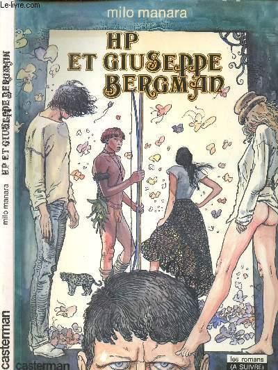 HP ET GIUSEPPE BERGMAN - LES ROMANS (A SUIVRE).