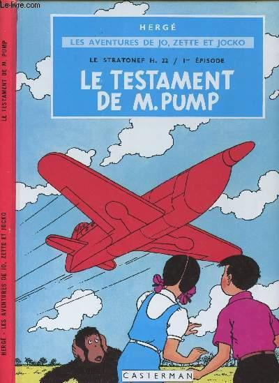 LES AVENTURES DE JO, ZETTE ET JOCKO - LE STRATONEF H22 : 1er EPISODE - TOME 2 : LE TESTAMENT DE M. PUMP.