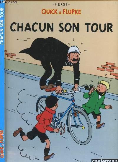 QUICK & FLUPKE - Nouvelle Edition - TOME 5 : CHACUN SON TOUR.