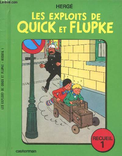 QUICK ET FLUPKE - TOME 1 : LES EXPLOITS DE QUICK ET FLUPKE - RECUEIL 1.