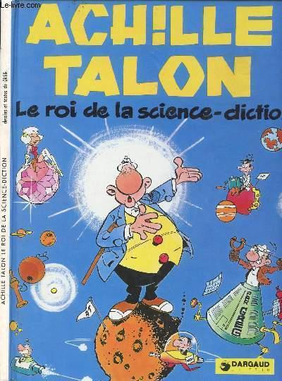ACHILLE TALON - ACHILLE TALON LE ROI DE LA SCIENCE-DICTION.