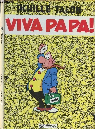 ACHILLE TALON - VIVA PAPA !