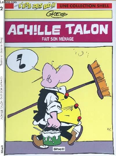 L'ETE DES B.D !! UNE COLLECTION SHELL - TOME 2 : ACHILLE TALON FAIT SON MENAGE.