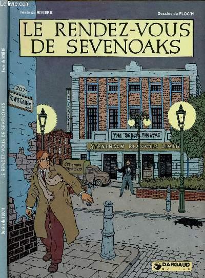 ALBANY ET STURGESS - TOME 1 : LE RENDEZ-VOUS DE SEVENOAKS.