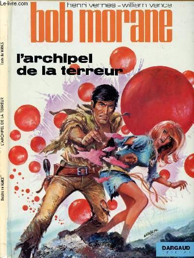 BOB MORANE - TOME 13 : L'ARCHIPEL DE LA TERREUR.