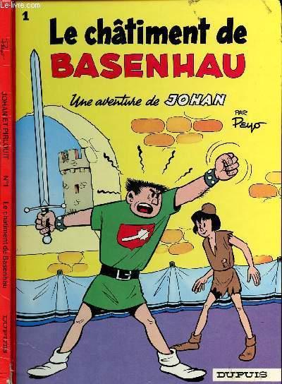 UNE AVENTURE DE JOHAN - TOME 1 : LE CHATIMENT DE BASENHAU.