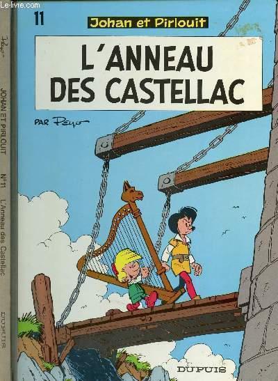 UNE AVENTURE DE JOHAN ET PIRLOUIT - TOME 11 : L'ANNEAU DES CASTELLAC.