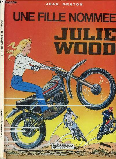 JULIE WOOD - TOME 1 : LA FILLE NOMMEE JULIE WOOD.