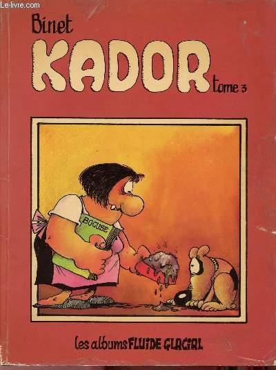KADOR - TOME 3.