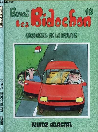 LES BIDOCHONS - TOME 10 : USAGERS DE LA ROUTE.