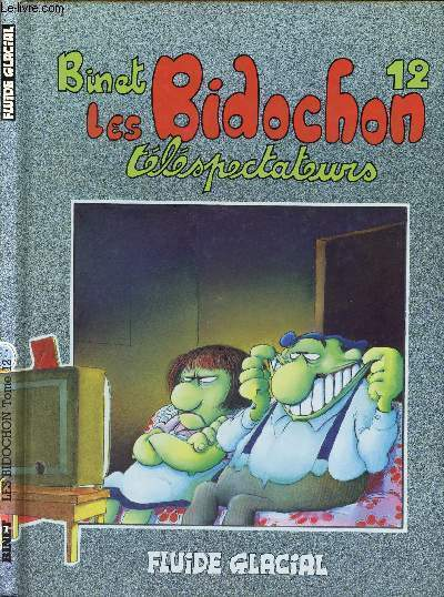 LES BIDOCHONS - TOME 12 :TELESPECTATEURS.