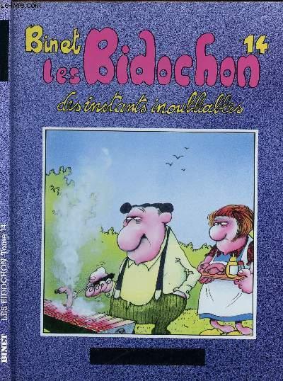 LES BIDOCHONS - TOME 14 : DES INSTANTS INOUBLIABLES.