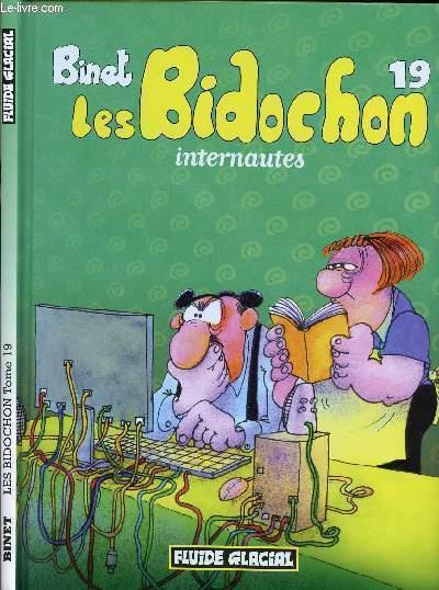 LES BIDOCHONS - TOME 19 : INTERNAUTES.