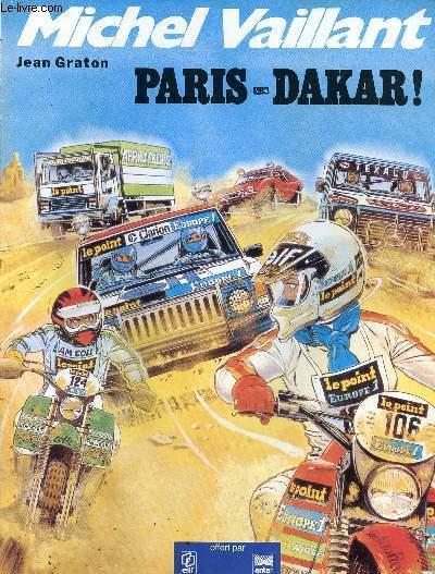 MICHEL VAILLANT - TOME 41 : PARIS-DAKAR.
