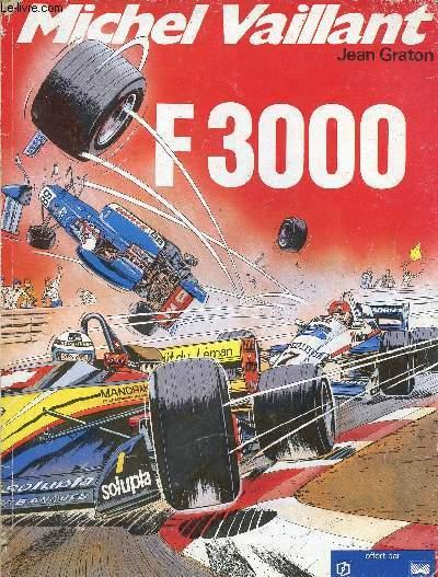 MICHEL VAILLANT - TOME 52 : F3000.