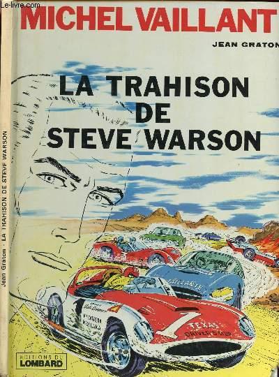 LES EXPLOITS DE MICHEL VAILLANT - TOME 6 : LA TRAHISON DE STEVE WARSON.