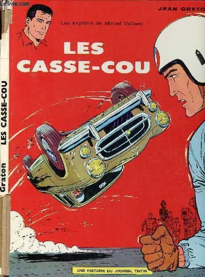 LES EXPLOITS DE MICHEL VAILLANT - TOME 7 : LES CASSE-COU.