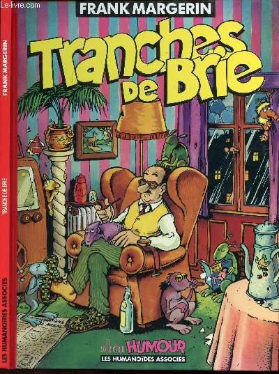 TRANCHES DE BRIE.