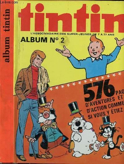 ALBUM TINTIN - N°2 - DU N°23 AU N°32 - 33ème ANNEE (DU N°143 AU N°152) - 576 PAGES D'AVENTURES ET D'ACTION COMME SI VOUS Y ETIEZ !