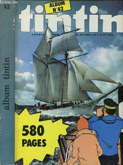ALBUM TINTIN - N°42 - DU N°34 AU N°43 - 580 PAGES.