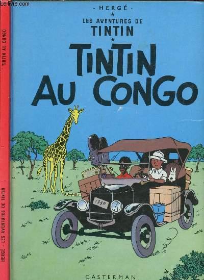 LES AVENTURES DE TINTIN - TOME 2 : TINTIN AU CONGO.