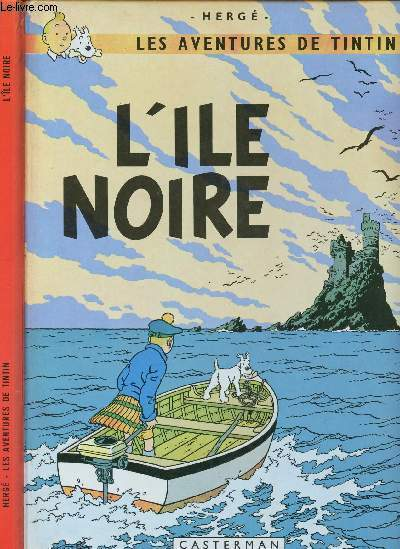 LES AVENTURES DE TINTIN - TOME 7 : L'ILE NOIRE.