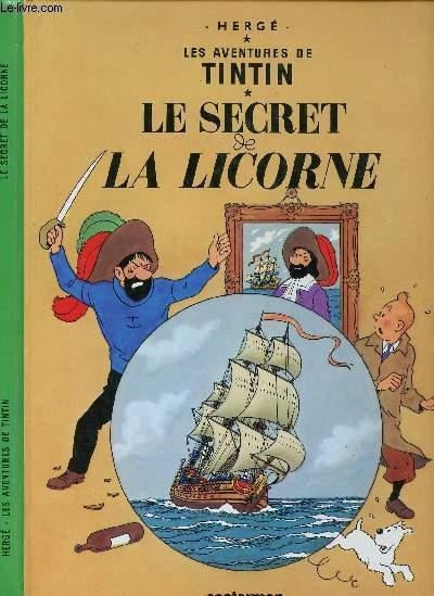 LES AVENTURES DE TINTIN - TOME 11 : LE SECRET DE LA LICORNE.