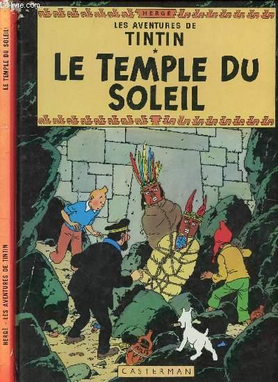 LES AVENTURES DE TINTIN - TOME 14 : LE TEMPLE DU SOLEIL.