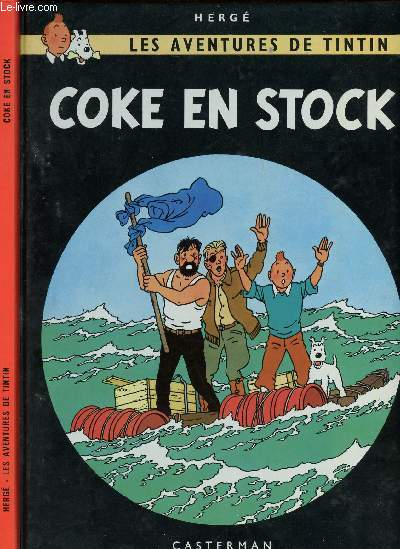 LES AVENTURES DE TINTIN - TOME 19 : COKE EN STOCK.