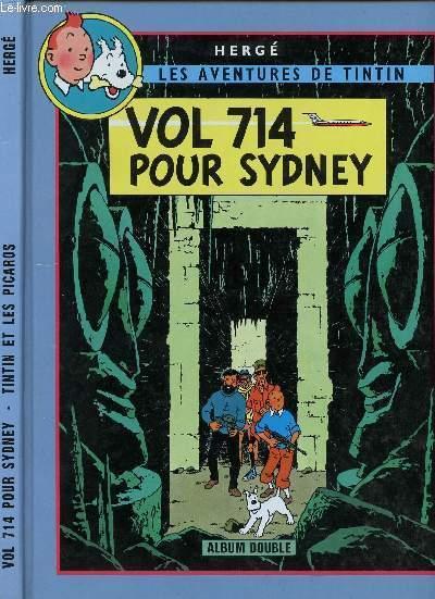 LES AVENTURES DE TINTIN - ALBUM DOUBLE - TOME 22 : VOL 714 POUR SYDNEY - TOME 23 : TINTIN ET LES PICAROS.
