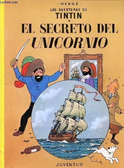LAS AVENTURAS DE TINTIN - 11 - EL SECRETO DEL UNICORNIO.