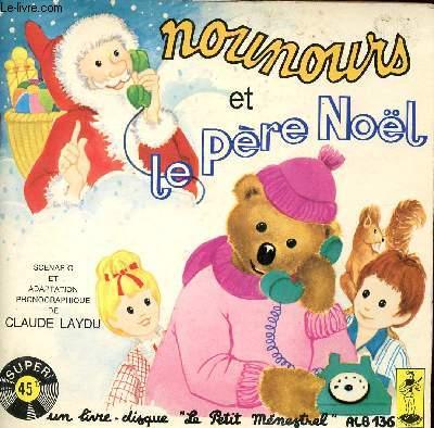 LIVRE DISQUE - NOUNOURS ET LE PERE NOEL - ALB 136.