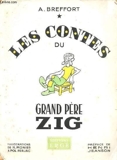 LES CONTES DU GRAND PERE ZIG.