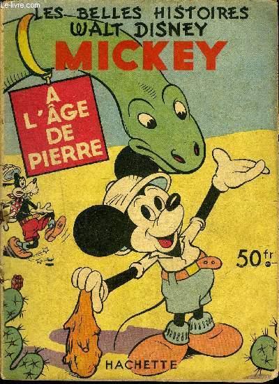 Les belles Histoires Mensuel n°28 - Mickey à l'âge de pierre