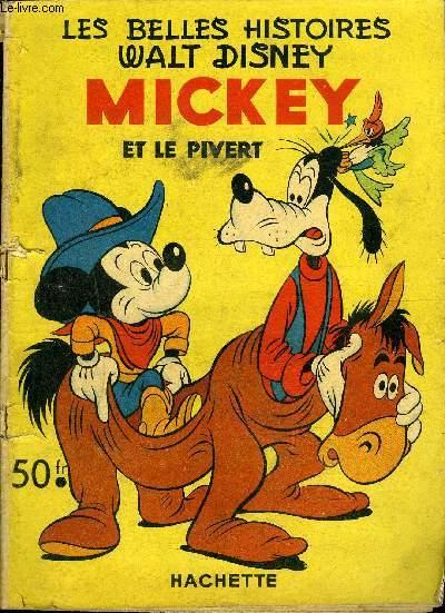 Les belles Histoires Mensuel n°42 - Mickey et le pivert