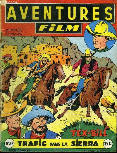 Aventures Film - mensuel n°27 - Tex-Bill, Trafic dans la Sierra