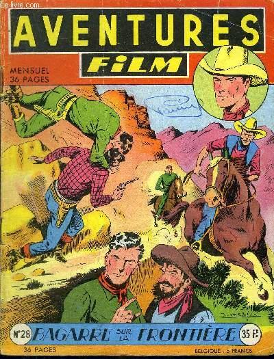 Aventures Film - mensuel n°28 - Tex-Bill, Bagarre sur la frontière