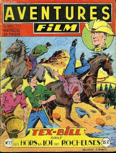 Aventures Film - mensuel n°29 - Tex-Bill, Les hors la loi des rochers