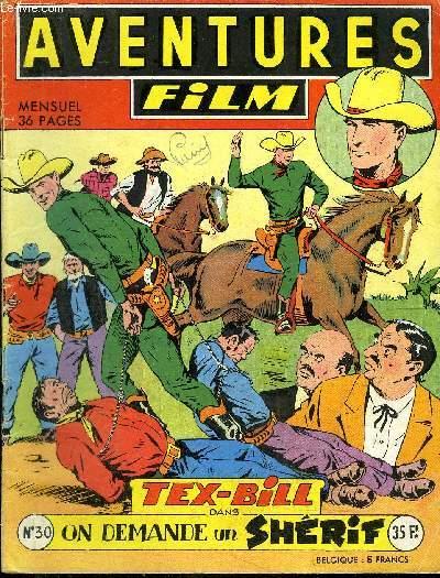 Aventures Film - mensuel n°30 - Tex-Bill, On demande un shérif