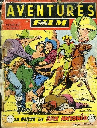 Aventures Film - mensuel n°31 - Tex-Bill, La piste de San Antonio