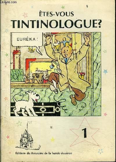 Êtes-vous Tintinologue ? Vol.1