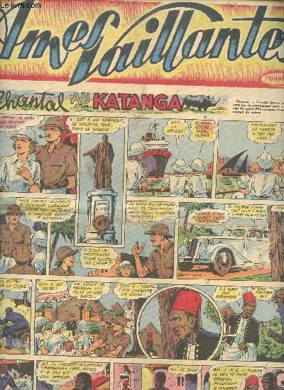 Âmes Vaillantes - année 1951 - hebdomadaires du 14 janvier au 16 décembre 1951 - 8 numéros (incomplet) : n°2 + 11 + 19 + 33 à 35 + 50 - n°50 : 6 exemplaires - n°19 : 3 exemplaires)